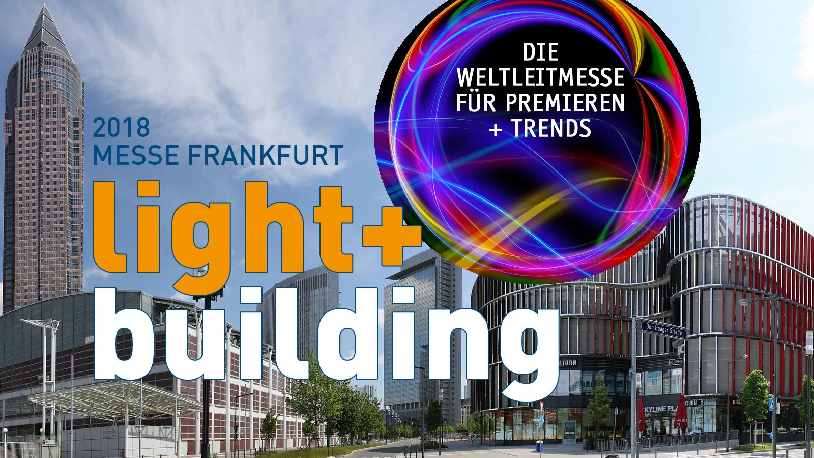 light und building frankfurt neu